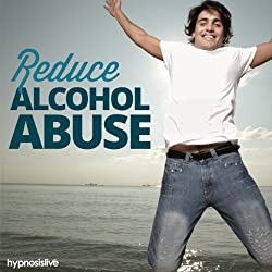 Reduce Alcohol Abuse Hypnosis