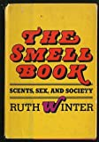 The Smell Book, Ruth Winter, 0397011636