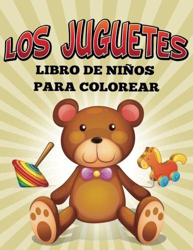 Los Juguetes Libro De Niños Para Colorear (Spanish Edition) pdf epub