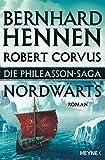 Die Phileasson-Saga - Nordwärts: Die Phileasson-Saga Band 1 - Roman