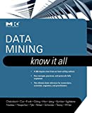 img - for Data Mining: Know It All book / textbook / text book