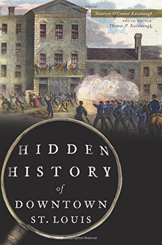 Hidden History of Downtown St. Louis (Downtown, Mn)