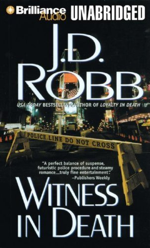 By J. D. Robb: Witness in Death (In Death, No. 10) [Audiobook] ebook