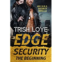 Edge Security: The Beginning (Edge Security Series Book 8)