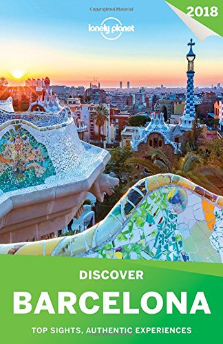 Lonely Planet Discover Barcelona 2018 (Travel Guide)