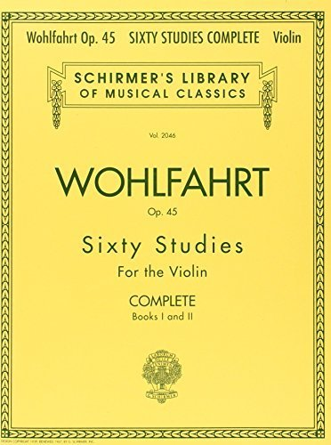 franz-wohlfahrt-60-studies-op-45-complete-books-1-and-2-for-violin-schirmers-library-of-musical-clas