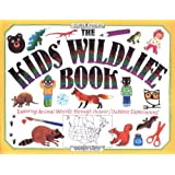 The Kids' Wildlife Book (Williamson Kids Can! Series)