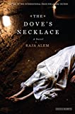 Image of The Dove's Necklace: A Novel