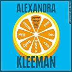 You Too Can Have a Body Like Mine | Alexandra Kleeman
