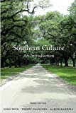 Southern Culture: An Introduction by John Beck, Wendy Jean Frandsen, Aaron Randall (2012) Paperback