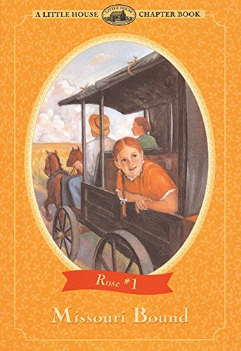 Missouri Bound (Little House Chapter Book)