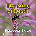 The Sting of Death: Drew Slocombe, Book 3 Audiobook by Rebecca Tope Narrated by Julia Franklin