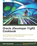 Oracle JDeveloper 11gR2 Cookbook, Nick Haralabidis, 1849684766