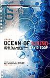 Ocean of Sound, David Toop, 1852427434