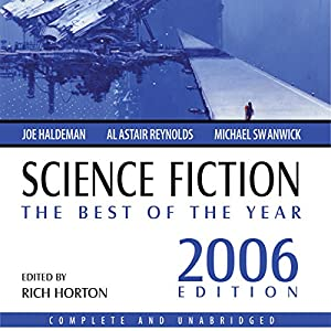 Science Fiction: The Best of the Year 2006 Audiobook