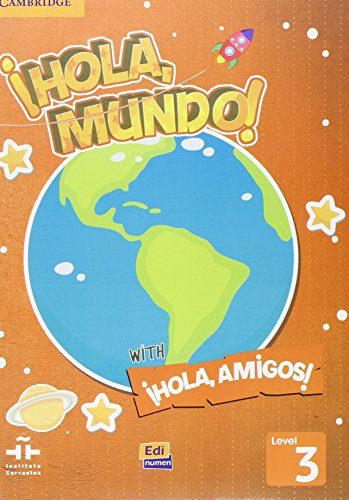 ¡hola, Mundo!, ¡hola, Amigos! Level 3 Value Pack (Student's Book Plus CD-Rom, Activity Book)