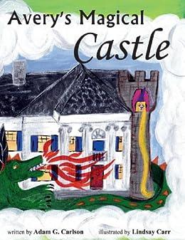 Averys Magical Castle
