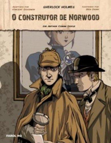 O Construtor de Norwood. Sherlock Holmes - Volume 1. Coleção Farol HQ