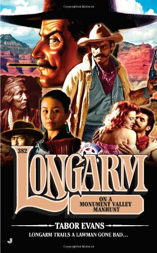 book cover of Longarm on a Monument Valley Manhunt