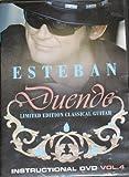 Esteban Duende Classical Guitar Instructional DVD Vol 4