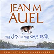 The Clan of the Cave Bear: Earth's Children 1 | Jean M. Auel