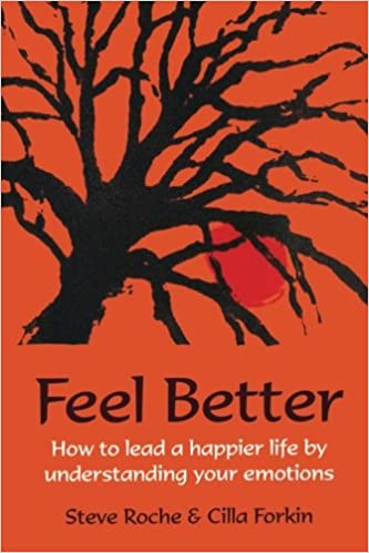 Book Feel Better: How to lead a happier life by understanding your emotions