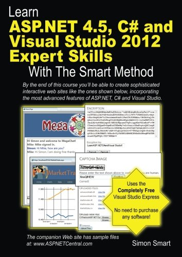Learn ASP.NET 4.5, C# and Visual Studio 2012 Expert Skills with The Smart Method: Courseware tutorial for self-instructi