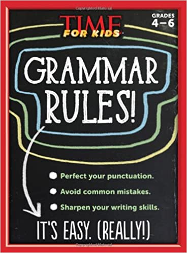 TIME For Kids Grammar Rules!: Editors of TIME For Kids Magazine ...