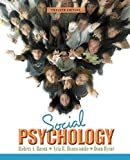 img - for Social Psychology (12th Edition) by Baron Robert A. Branscombe Nyla R. Byrne Donn R. (2008-01-14) Hardcover book / textbook / text book