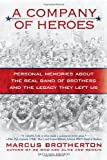 A Company of Heroes, Marcus Brotherton, 0425240959
