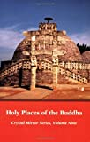 Holy Places of the Buddha, Elizabeth Cook, 0898002443