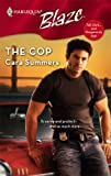 The Cop, Cara Summers, 0373793405