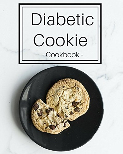 Diabetic Cookie Cookbook: Simple | Delicious | Diet Friendly by Russel King