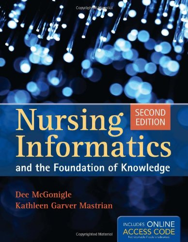 Book Only: Nursing Informatics And The Foundation Of...