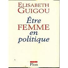 Etre femme en politique