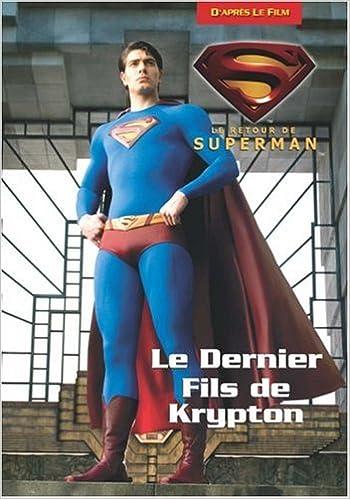 Livre Le retour de Superman : Le Dernier Fils de Krypton pdf, epub