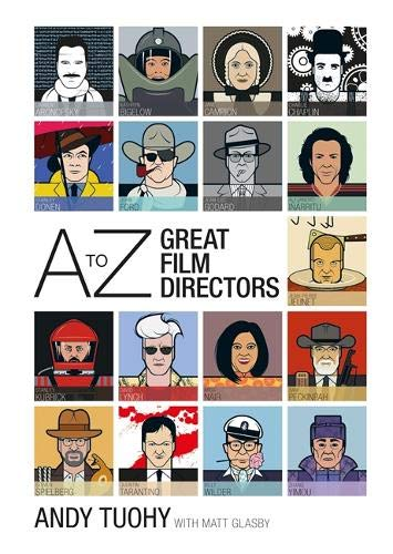 A-Z Great Film Directors (A-Z Great Modern series) Andy Tuohy