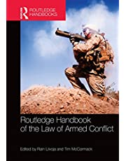 Routledge Handbook of the Law of Armed Conflict (Routledge Handbooks)