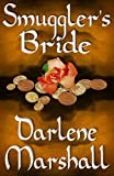 Front cover for the book Smuggler's Bride by Darlene Marshall