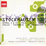 Stockhausen: Spiral I & II, Pole, Wach, Japan, Zykus, Tierkreis, In Freundschaft