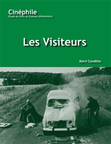 Cinéphile: Les Visiteurs: Un film de Jean-Marie Poiré (Cinephile: Etude de Films en Francais Elementaire) (French Edition)