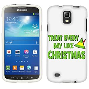 Samsung Galaxy S4 Active Treat Every Day Like Christams Phone Case