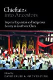 img - for Chieftains into Ancestors (Contemporary Chinese Studies) by David Faure (2014-01-01) book / textbook / text book