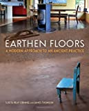 Earthen Floors, Sukita Reay Crimmel and James Thomson, 086571763X