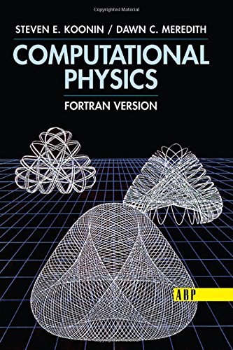 Computational Physics: Fortran Version by Westview Press