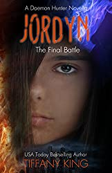 Jordyn: The Final Battle (The Daemon Hunter Novel Book 3)