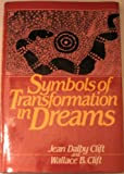 Symbols of Transformation in Dreams, Wallace Clift and Jean Clift, 0824506537