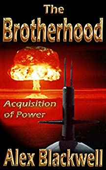 The Brotherhood: Acquisition of Power (The Butterfly Effect) by [Blackwell, Alex]