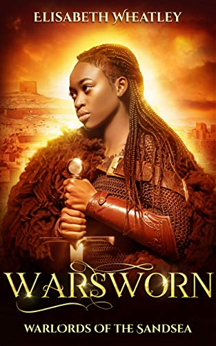 Warsworn (Warlords of the Sandsea Book 7) by [Wheatley, Elisabeth]