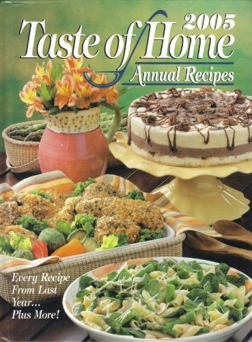 Full taste of home annual recipes book series taste of home annual 2005 taste of home annual recipes forumfinder Choice Image